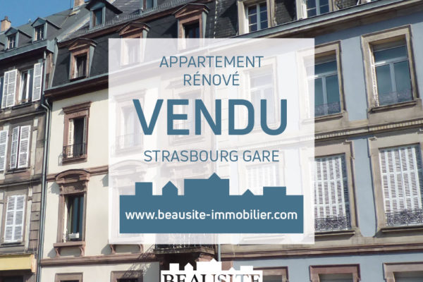 VENDU Superbe 3P - Strasbourg Gare
