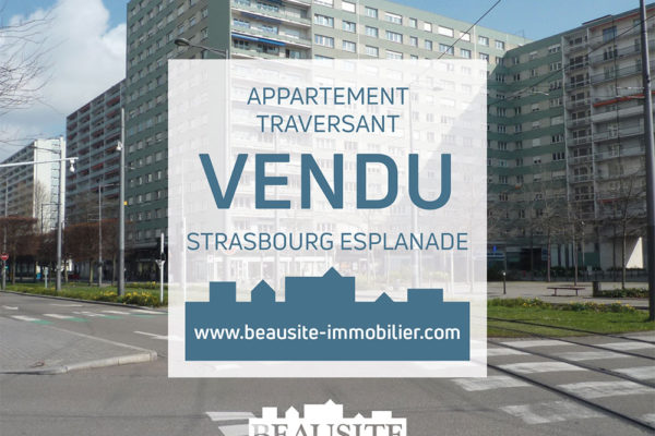 VENDU ! Bel appartement 3P - Strasbourg Esplanade