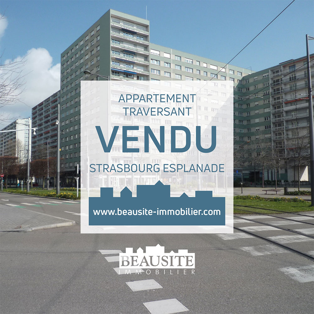 VENDU ! Bel appartement 3P - Strasbourg Esplanade - nos ventes - Beausite Immobilier 1